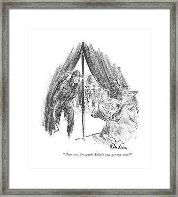 Dear Me, Sergeant! Didn't You Get My Note? Framed Print