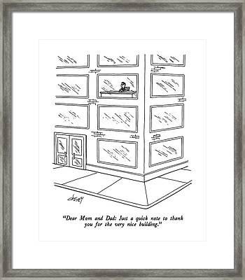 Dear Mom And Dad: Just A Quick Note To Thank Framed Print