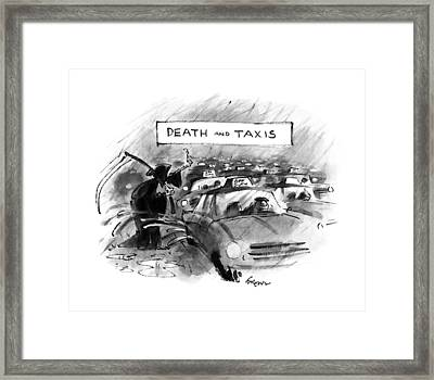 Death And Taxis Framed Print by Lee Lorenz