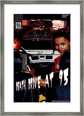 Death Drive At 95 Framed Print by Sean Lewis