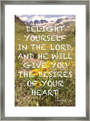 Delight Yourself In The Lord Framed Print by Aaron Spong