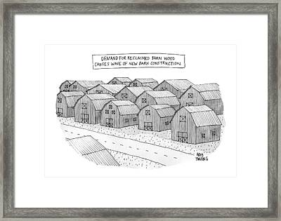 Demand For Reclaimed Barnwood Causes Wave Of New Framed Print by Amy Hwang