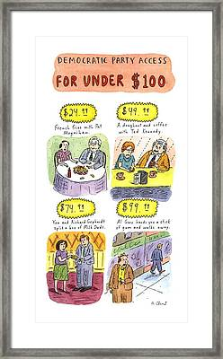 Democratic Party Access For Under $100 Framed Print by Roz Chast