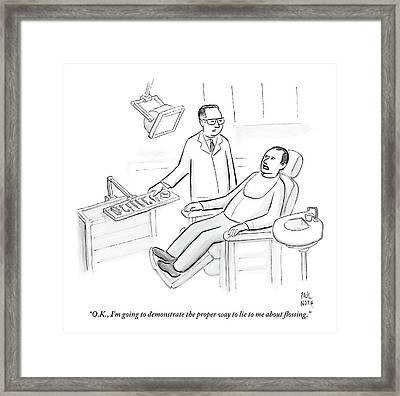 Dentist Speaks To Man In Dentist Office Framed Print by Paul Noth