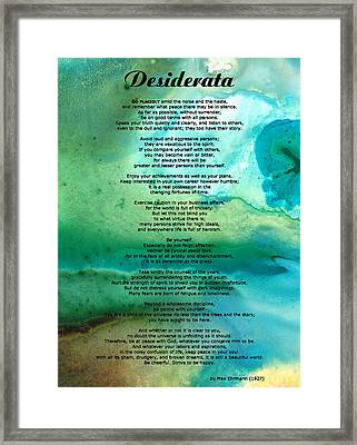 Desiderata 2 - Words Of Wisdom Framed Print by Sharon Cummings