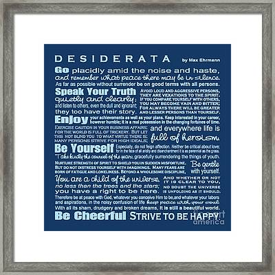 Desiderata - Blue Framed Print by Ginny Gaura