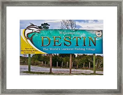 Destin Florida Welcome Sign-worlds Luckiest Fishing Village Framed Print by Eszra Tanner