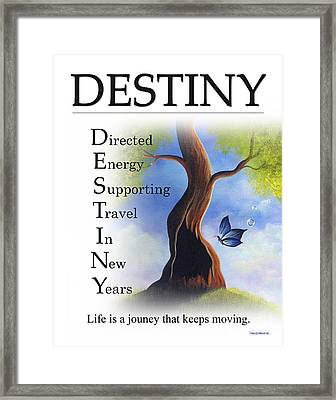 Destiny Buseyism By Gary Busey Framed Print by Buseyisms Inc Gary Busey