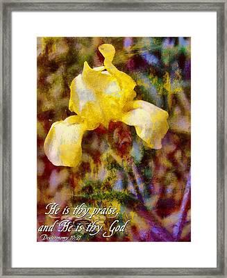 Deuteronomy 10 21 Framed Print by Michelle Greene Wheeler