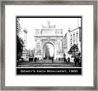 Dewey Arch Monument New York City 1900 Framed Print by A Gurmankin