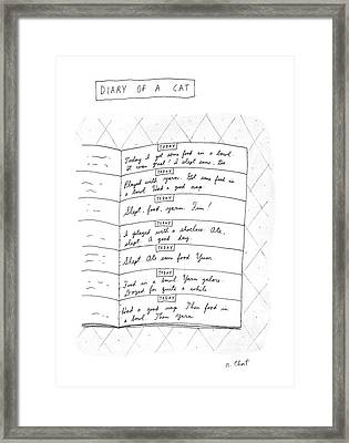 Diary Of A Cat: Framed Print by Roz Chast