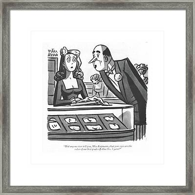 Did Anyone Ever Tell Framed Print by Peter Arno