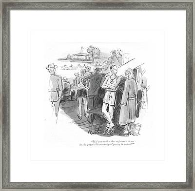 Did You Notice That Reference To Me In The Paper Framed Print