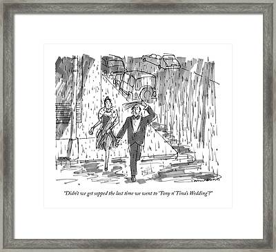 Didn't We Get Sopped The Last Time We Went Framed Print by Michael Crawford
