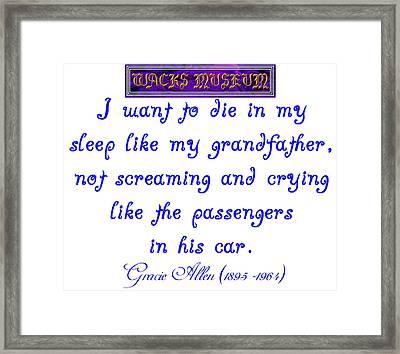 Die In My Sleep Framed Print