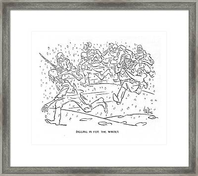 Digging In For The Winter Framed Print