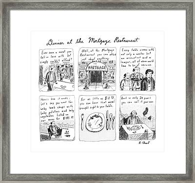 Dinner At The Mortgage Restaurant Framed Print by Roz Chast