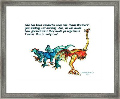 Dinosaurs Quit Drinking Go Vegetarian Framed Print