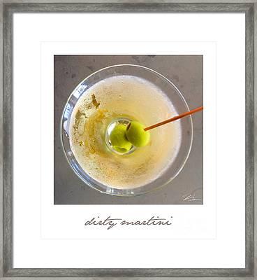 Dirty Martini Poster Framed Print