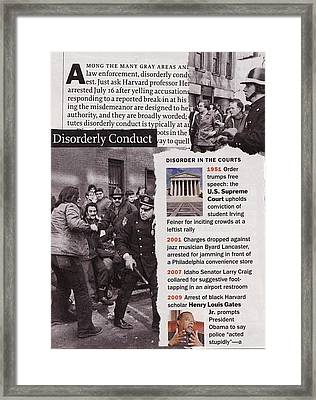 Disorderly Conduct Framed Print