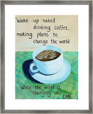 Dmb Coffee Song Lyric Art Framed Print