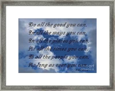 Do All The Good You Can Framed Print