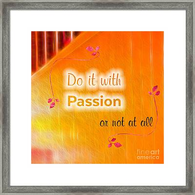 Do It With Passion Framed Print