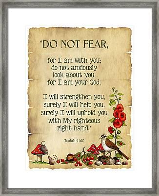 Do Not Fear Framed Print