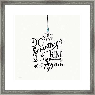 Do Something Kind Framed Print