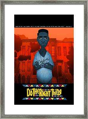 Do The Right Thing 2 Framed Print