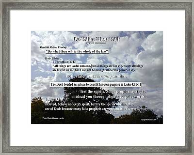 Do What Thou Wilt Framed Print
