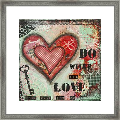 Do What You Love Inspirational Mixed Media Folk Art Framed Print