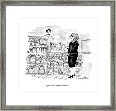 Do You Have These In Menthol? Framed Print by Victoria Roberts