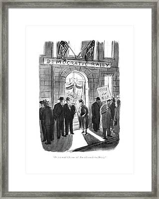 Do You Mind If I Come In? I'm Still Considering Framed Print by Helen E. Hokinson