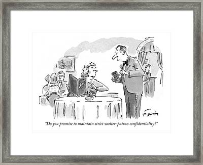 Do You Promise To Maintain Strict Waiter-patron Framed Print