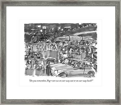Do You Remember Framed Print