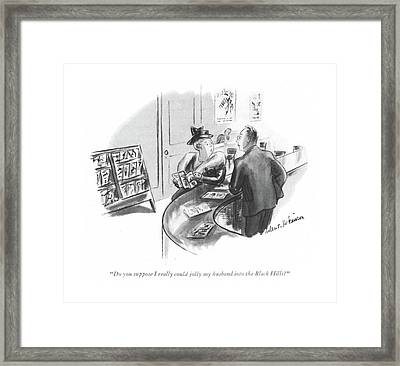 Do You Suppose I Really Could Jolly My Husband Framed Print by Helen E. Hokinson