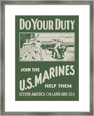 Do Your Duty - Join The U S Marines Framed Print