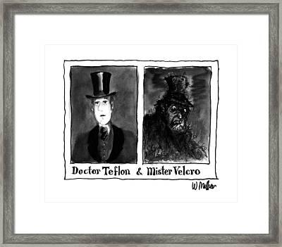 Doctor Teflon & Mister Velcro Framed Print by Warren Miller