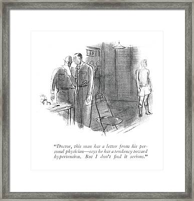 Doctor, This Man Has A Letter From His Personal Framed Print