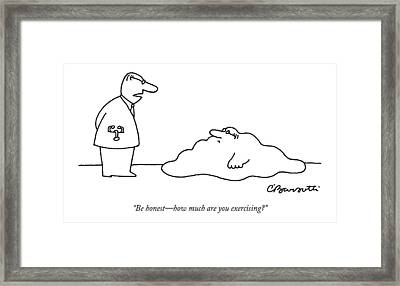 Doctor To Patient Who Appears To Be A Blob Framed Print by Charles Barsotti