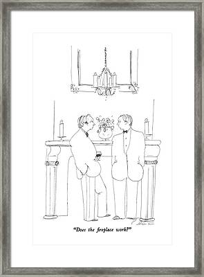 Does The Fireplace Work? Framed Print