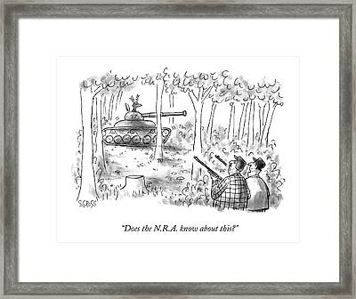 Does The N.r.a. Know About This? Framed Print by Sam Gross