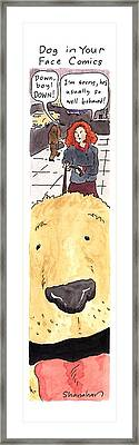 Dog In Your Face Comics Framed Print by Danny Shanaha