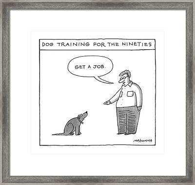 Dog Training For The Ninties Framed Print
