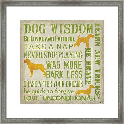 Dog Wisdom Framed Print by Debbie DeWitt
