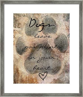Dogs Leave Paw Prints On Your Heart Framed Print by Brook Burling