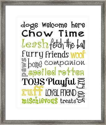 Dogs Welcome Framed Print