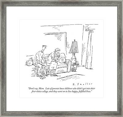 Don't Cry, Mom.  Lots Of Parents Have Children Framed Print by Barbara Smaller
