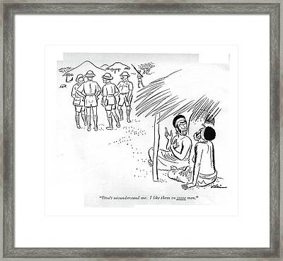 Don't Misunderstand Me. I Like Them On Some Men Framed Print by  Alain